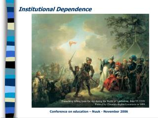 Institutional Dependence
