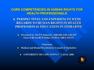 CORE COMPETENCIES IN HUMAN RIGHTS FOR HEALTH PROFESSIONALS