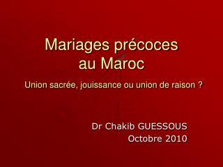 Mariages précoces au Maroc Union sacrée, jouissance ou union de raison ?