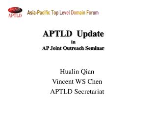 APTLD   Update in AP Joint Outreach Seminar