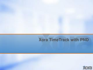 Xora TimeTrack with PND