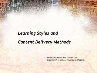 Learning Styles and Content Delivery Methods