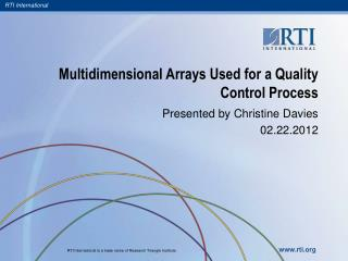 Multidimensional Arrays Used for a Quality Control Process