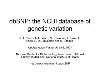 dbSNP: the NCBI database of genetic variation