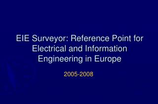 EIE Surveyor: Reference Point for Electrical and Information Engineering in Europe