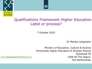 Qualifications Framework Higher Education              Label or process?