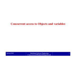 Concurrent access to Objects and variables
