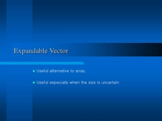 Expandable Vector