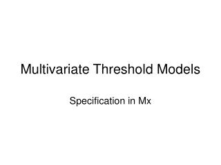 Multivariate Threshold Models