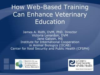 How Web-Based Training Can Enhance Veterinary Education