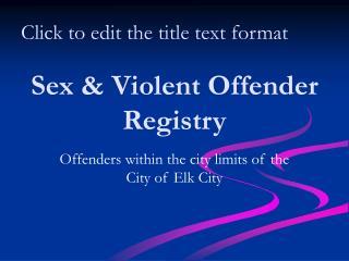 Sex & Violent Offender Registry