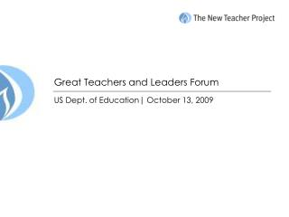 Great Teachers and Leaders Forum