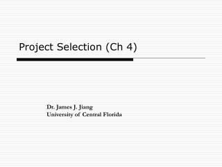 Project Selection (Ch 4)