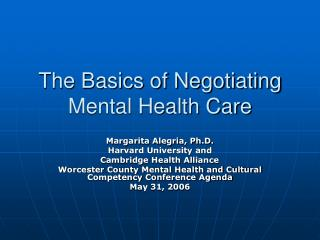 The Basics of Negotiating Mental Health Care