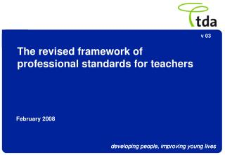 The revised framework of  professional standards for teachers