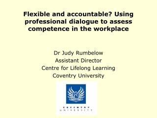 Flexible and accountable? Using professional dialogue to assess competence in the workplace