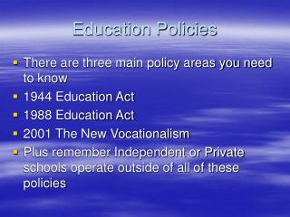 Education Policies
