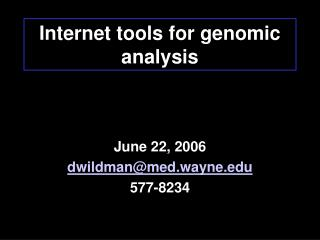 Internet tools for genomic analysis