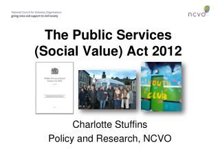 The Public Services (Social Value) Act 2012