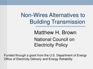 Non-Wires Alternatives to Building Transmission