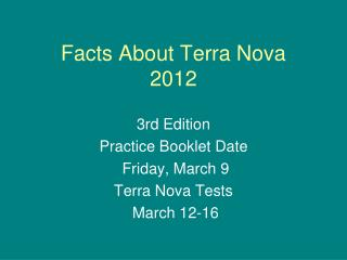 Facts About Terra Nova 2012