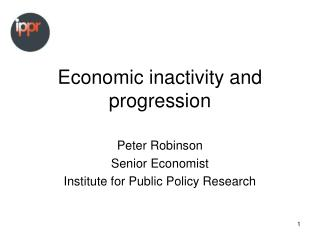 Economic inactivity and progression