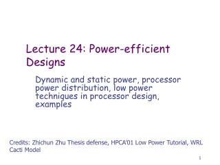Lecture 24: Power-efficient Designs