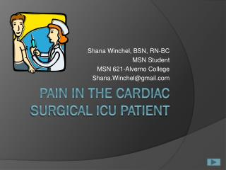 Pain in the Cardiac Surgical ICU Patient