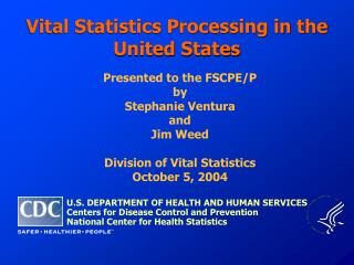 Vital Statistics Processing in the United States