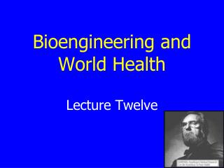 Bioengineering and World Health