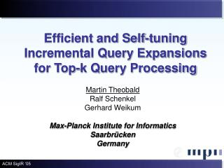 Efficient and Self-tuning Incremental Query Expansions for Top-k Query Processing