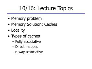 10/16: Lecture Topics