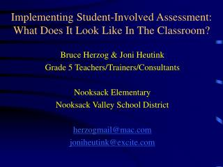 Implementing Student-Involved Assessment: What Does It Look Like In The Classroom?