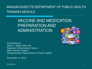 MASSACHUSETTS DEPARTMENT OF PUBLIC HEALTH       TRAINING MODULE