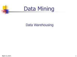 Data Mining  Data Warehousing