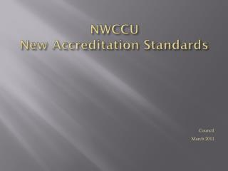 NWCCU New Accreditation Standards