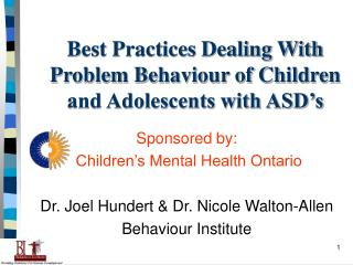 Best Practices Dealing With Problem Behaviour of Children and Adolescents with ASD's