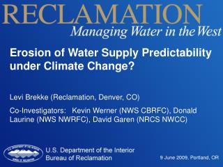 Erosion of Water Supply Predictability under Climate Change?