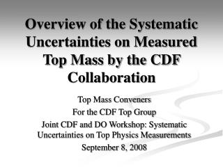 Overview of the Systematic Uncertainties on Measured Top Mass by the CDF Collaboration