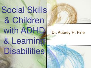 Social Skills & Children with ADHD & Learning Disabilities