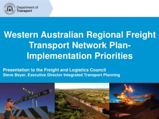 Western Australian Regional Freight Transport Network Plan-  Implementation Priorities