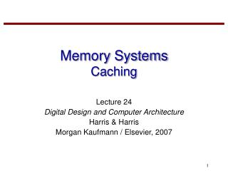 Memory Systems Caching