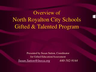 Overview of North Royalton City Schools Gifted & Talented Program