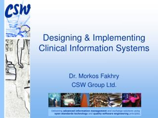 Designing &  Implementing  Clinical Information Systems