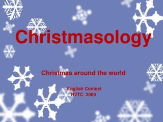 Christmasology Christmas around the world English Contest NVTC  2009