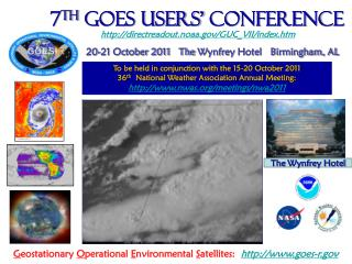 7 th  GOES Users' Conference