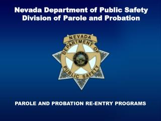 Nevada Department of Public Safety Division of Parole and Probation