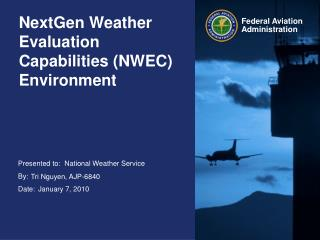 NextGen Weather Evaluation Capabilities (NWEC) Environment