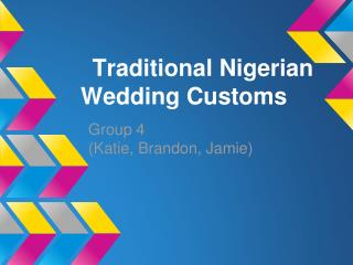 Traditional Nigerian Wedding Customs