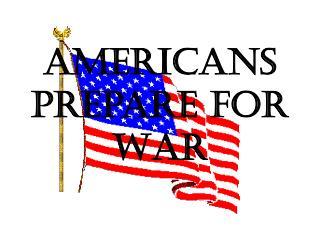 Americans Prepare for War